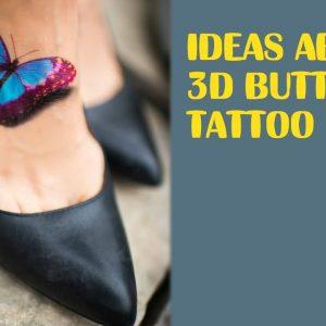 Stunning ideas about 3d Butterfly Tattoo