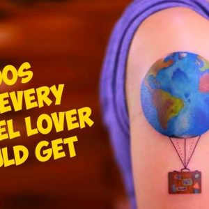 Tattoos That Every Travel Lover Should Get