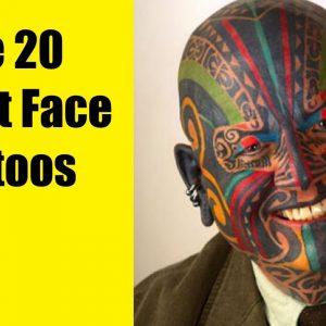 The 20 Worst Face Tattoos | TATTOO WORLD